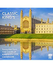 Classic King's: Favourites from The Choir of King's College, Cambridge