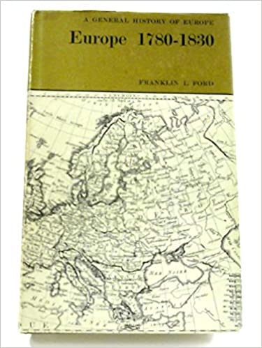 Europe 1780 to 1830 (General History of Europe)