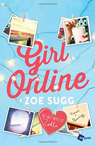 (Girl Online: The First Novel by Zoella (1) (Girl Online)