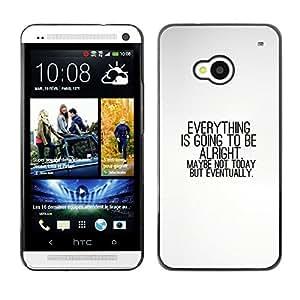 Stuss Case / Funda Carcasa protectora - TODO VA A ESTAR BIEN - HTC One M7