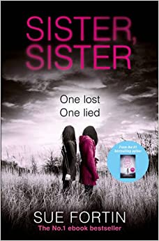 Book Sister Sister: A truly absorbing psychological thriller