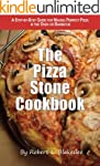 The Pizza Stone Cookbook: A step-by-s...