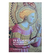 Fra Angelico: Art and Religion In the Renaissance