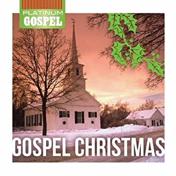 Gospel Christmas - Platinum Gospel - Gospel Christmas - Amazon.com ...