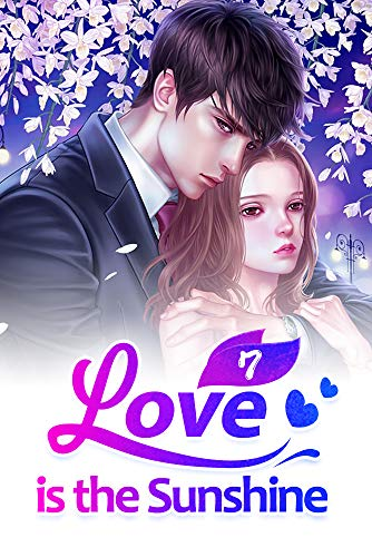 Love is the Sunshine 7: A Journey to Forever Love (Love is the Sunshine  Series)