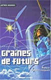 Graines de futurs