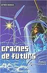 Graines de futurs par Guiot