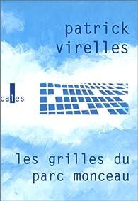 Les grilles du parc Monceau par Patrick Virelles