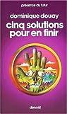 Cinq solutions pour en finir par Douay