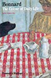 img - for Bonnard: The Colour of Daily Life (New Horizons) book / textbook / text book