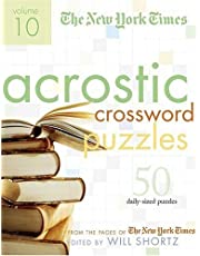 The New York Times Acrostic Puzzles Volume 10: 50 Engaging Acrostics from the Pages of The New York Times