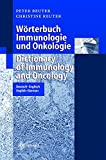 Wörterbuch Immunologie und Onkologie / Dictionary of Immunology and Oncology, Peter Reuter and Christine Reuter, 3662109778