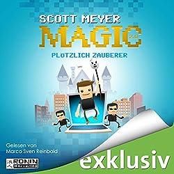 Plötzlich Zauberer (Magic 2.0, 1)