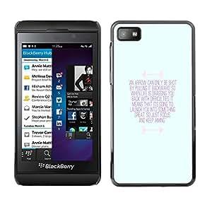 FlareStar Colour Printing Inspirational Motivational Message Blue cáscara Funda Case Caso de plástico para Blackberry Z10