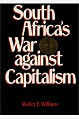 South Africa's War Against Capitalism Hardcover