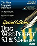 Special Edition Using WordPerfect 5.1 and 5.1 Plus for DOS, Gordon McComb and Que Publishing Staff, 0789702398