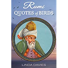 RUMI: QUOTES of BIRDS (Rumi's Quotes of Love Book 3)