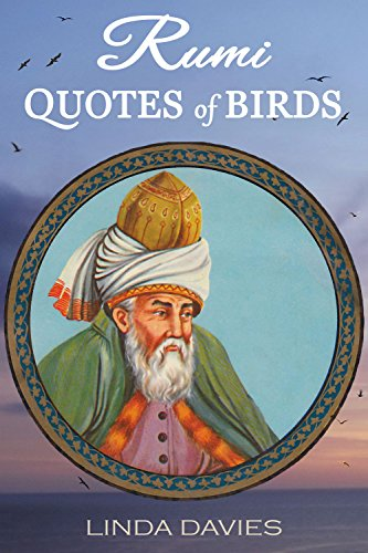 RUMI QUOTES Of BIRDS Rumi's Quotes Of Love Book 60 Kindle Unique Quotes About Birds