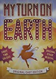 My Turn On Earth: Original Stage Musical