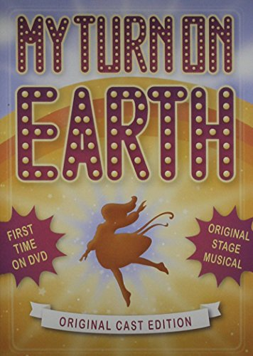 My Turn On Earth: Original Stage Musical ()