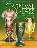 Standard Encyclopedia of Carnival Glass, Bill Edwards and Mike Carwile, 1574322737