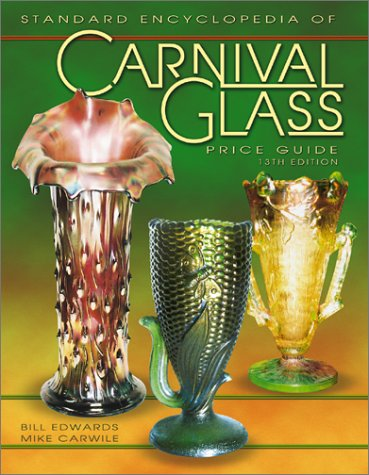 The Standard Encyclopedia of Carnival Glass Price Guide