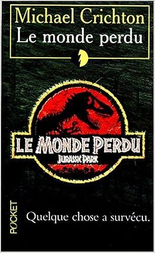 Le Monde perdu (French Edition)