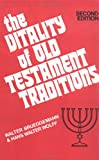 The Vitality of Old Testament Traditions, Walter Brueggemann and Hans Walter Wolff, 0804201129