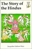 The Story of the Hindus, Jacqueline Suthren Hirst, 0521269008