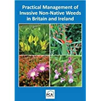 Practical Management of Invasive Non-Native Weeds in Britain and Ireland 2018