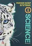 img - for Human Body Systems: IScience by Anderson, Michelle, Berwald, Juli, Ph.D., Bolzan, John F., Ph.D., Clark, Rachel, Craig, Patricia(June 15, 2012) Hardcover book / textbook / text book