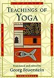 Teachings of Yoga, Georg Feuerstein, 157062318X