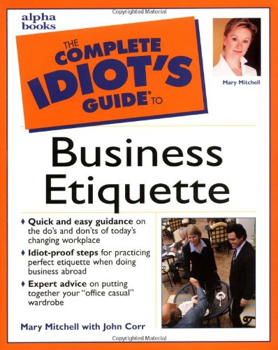 The Complete Idiot's Guide to Business Etiquette (Party City Canada Careers)