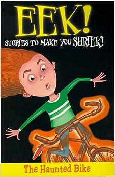 Book Eek! Stories to Make You Shriek: Haunted Bike Vol 8 (Eek Stories to Make You Shriek)