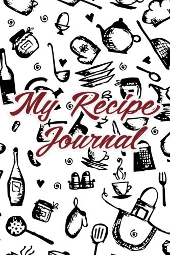 Notes & Recipes My Recipe Journal: Recipes Journal Notebook (Blank Cookbook), Recipe Keeper, Organizer To Write In, Storage for Your Family Recipes. Blank Book. (Recipes cookbook) (Volume 1) by My Recipe Secret