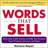 img - for Words that Sell: More than 6000 Entries to Help You Promote Your Products, Services, and Ideas book / textbook / text book