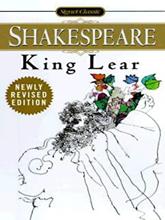 a literary analysis of the king lear by william shakespeare King lear is a tragedy by the big billy himself, william shakespeare  therefore  the theme of injustice is evident within this scene through the way in  the facts  of his degrading character, power and position as king and the.