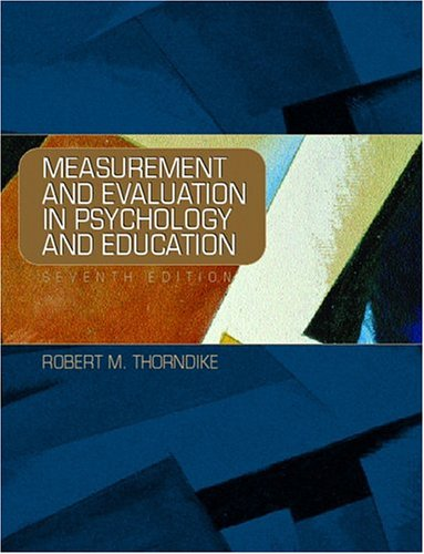 Measurement and Evaluation in Psychology and Education (7th Edition)