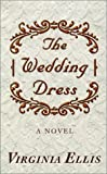The Wedding Dress, Virginia Ellis, 0786247053