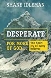 Desperate for More of God: The heart cry of every believer