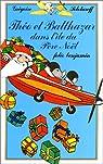 Théo et Balthazar dans l'île du père Noël par Solotareff