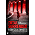 Total Surrender: Sin Brothers Book 4 (A suspenseful, compelling thriller)