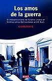 Los Amos de la Guerra, Clara Nieto, 0307376788