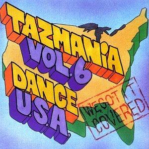Metropolitan Presents Tazmania Vol. 6: Dance U.S.A.
