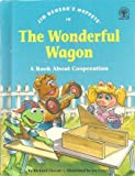img - for Jim Hensons Muppets In Wonderful Wagon book / textbook / text book