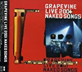 Grapevine Live 2001: Naked Songs
