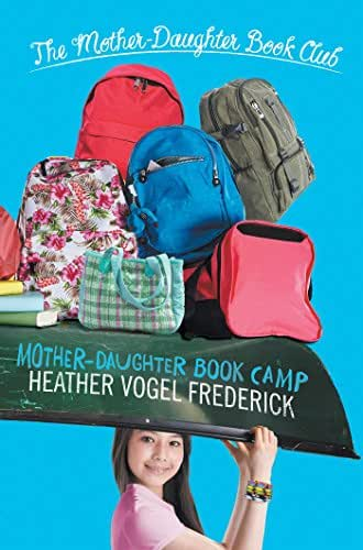 Mother-Daughter Book Camp (The Mother-Daughter Book Club 7)
