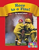Race to a Fire!, Rachel Mann, 0756505224