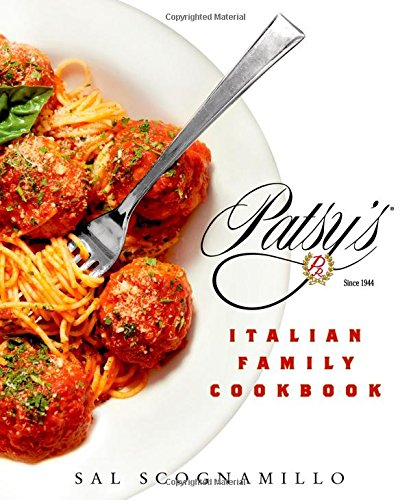 Patsy's Italian Family Cookbook: TK by Sal Scognamillo