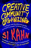 Creative Community Organizing, Si Kahn, 1605094447